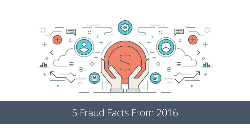 5 Fraud Facts from 2016