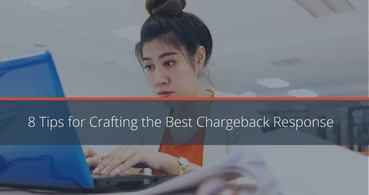 8 Tips for Winning Chargeback Responses