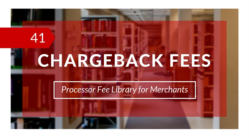 Chargeback Fees