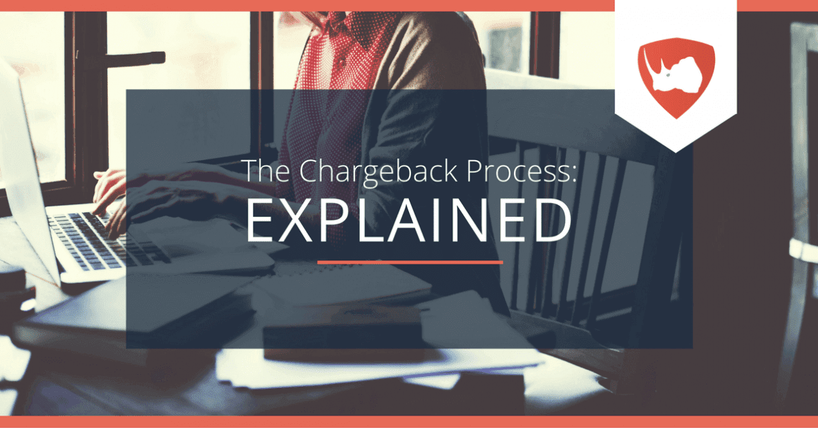 Chargeback Process Explained