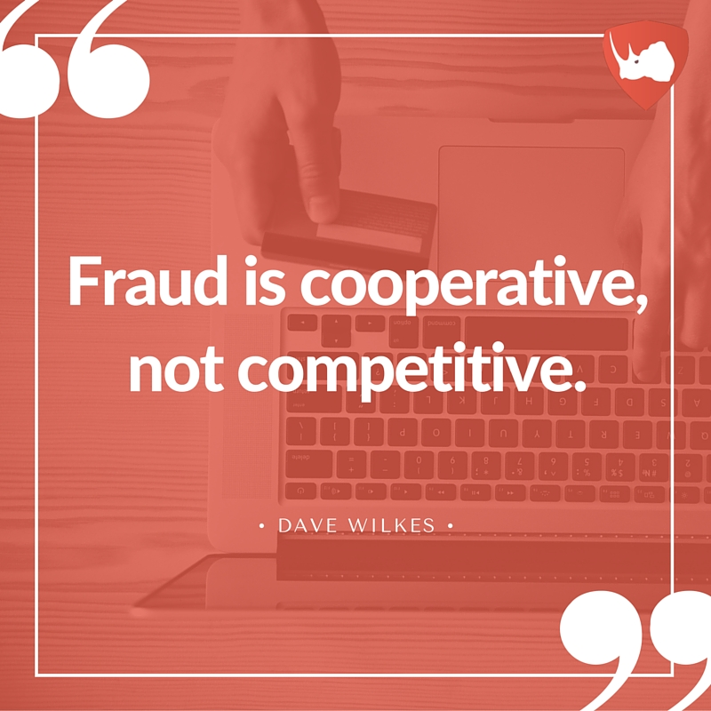 Fraud is cooperative, not competitive.