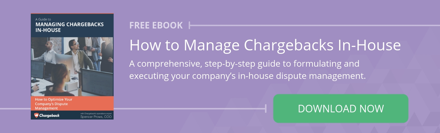 How to manage Chargebacks In-house Ebook. Download now.