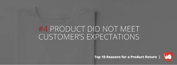 Product Did Not Meet Customer's Expectations