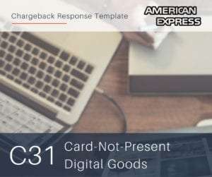 chargeback-response-template-for-american-express-reason-code-c31-cnp-digital-goods