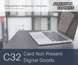 chargeback-response-template-for-american-express-reason-code-c32-cnp-digital-goods