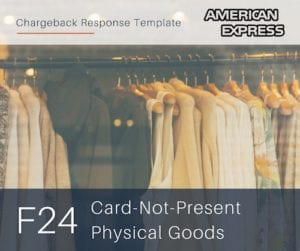 chargeback-response-template-for-american-express-reason-code-f24-cnp-physical-goods