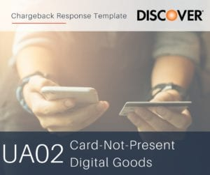 chargeback-response-template-for-discover-reason-code-ua02-digital-goods