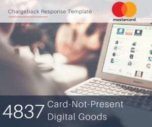 chargeback-response-template-for-mastercard-reason-code-4837-cnp-digital-goods