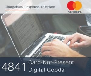 chargeback-response-template-for-mastercard-reason-code-4841-cnp-digital-goods