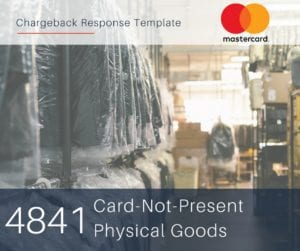 chargeback-response-template-for-mastercard-reason-code-4841-cnp-physical-goods