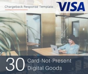 chargeback-response-template-for-visa-reason-code-30-cnp-digital-goods