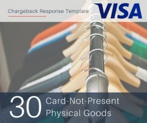 chargeback-response-template-for-visa-reason-code-30-cnp-physical-goods