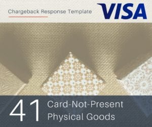 chargeback-response-template-for-visa-reason-code-41-cnp-physical-goods