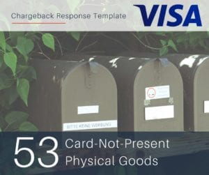 chargeback-response-template-for-visa-reason-code-53-cnp-physical-goods