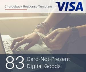 chargeback-response-template-for-visa-reason-code-83-cnp-digital-goods