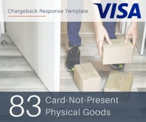 chargeback-response-template-for-visa-reason-code-83-cnp-physical-goods
